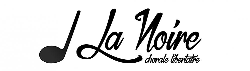 La Noire – Chorale libertaire en Périgord